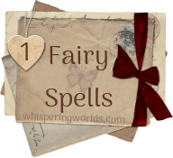 Fairy Spells (Page 3) ۞ Whispering Worlds